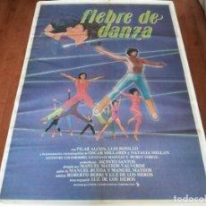 Cine: FIEBRE DE DANZA - NATALIA MILLAN, LUIS ROSILLO, PILAR ALCÓN - POSTER ORIGINAL C.I.C 1984. Lote 235094010