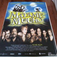 Cine: MATAME MUCHO - SANTIAGO RAMOS, NANCHO NOVO, ROSA MARÍA SARDÀ - POSTER ORIGINAL COLUMBIA AÑO 1997. Lote 235099320
