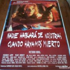 Cine: NADIE HABLARÁ DE NOSOTRAS CUANDO HAYAMOS MUERTO - VICTORIA ABRIL,F.LUPPI - POSTER ORIGINAL ALTA 1995. Lote 235103505