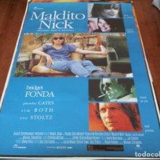 Cine: MALDITO NICK - PHOEBE CATES, TIM ROTH,ERIC STOLTZ, BRIDGET FONDA - POSTER ORIGINAL COLUMBIA AÑO 1993. Lote 235114455