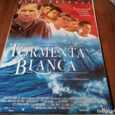 Cine: TORMENTA BLANCA - JEFF BRIDGES, RYAN PHILLIPPE, JOHN SAVAGE - POSTER ORIGINAL TRIPICTURES 1996. Lote 235118425