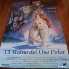 Cine: EL REINO DEL OSO POLAR - JACK FJELDSTAD, MARIA BONNEVIE, TOBIAS HOESL - POSTER ORIGINAL UNION 1991. Lote 235321080