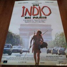 Cine: UN INDIO EN PARÍS - THIERRY LHERMITTE, LUDWIG BRIAND, PATRICK TIMSIT - POSTER ORIGINAL COLUMBIA 1994. Lote 235325280