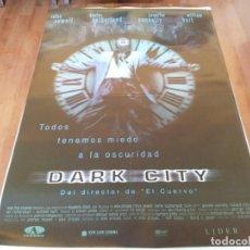 Cine: DARK CITY - RUFUS SEWELL, KIEFER SUTHERLAND, JENNIFER CONNELLY - POSTER ORIGINAL AURUM 1998. Lote 271412858