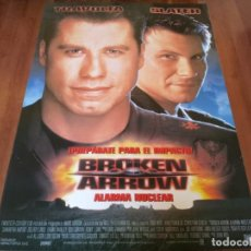 Cine: BROKEN ARROW ALARMA NUCLEAR - CHRISTIAN SLATER, JOHN TRAVOLTA, S. MATHIS - POSTER ORIGINAL FOX 1996. Lote 235446425