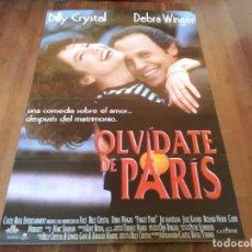 Cine: OLVIDATE DE PARIS - BILLY CRYSTAL, DEBRA WINGER, WILLIAM HICKEY - POSTER ORIGINAL FILMAYER AÑO 1995. Lote 235459915