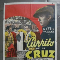 Cine: CDO 8449 CURRITO DE LA CRUZ JORGE MISTRAL TONY LEBLANC TOROS POSTER ORIGINAL 70X100 ESPAÑOL R-67. Lote 235809870