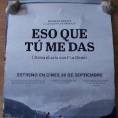 Cine: ESO QUE TU ME DAS (PAU DONES) - APROX 70X100 CARTEL ORIGINAL CINE (L80). Lote 235867315