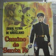 Cine: CDO 8476 CAMINO DE SANTA FE ERROL FLYNN OLIVIA DE HAVILLAND POSTER ORIGINAL 70X100 ESPAÑOL R-65. Lote 235921855