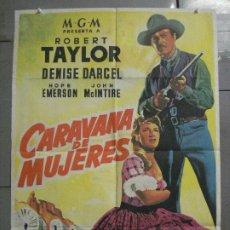 Cine: AAS41 CARAVANA DE MUJERES ROBERT TAYLOR POSTER ORIGINAL 70X100 ESTRENO LITOGRAFIA. Lote 235935825