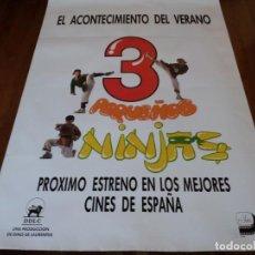 Cine: 3 PEQUEÑOS NINJAS - VICTOR WONG,MICHAEL TREANOR,MAX ELLIOT SLADE - POSTER ORIGINAL UNION 1992 PREVIO. Lote 236010080