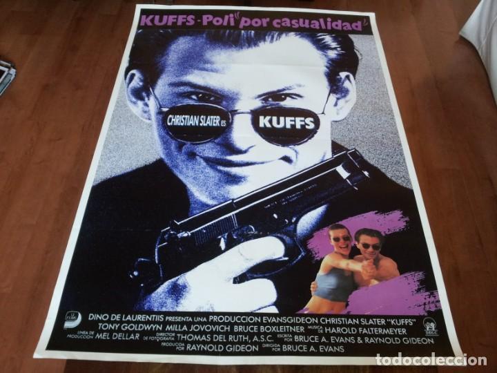 KUFFS, POLI POR CASUALIDAD - CHRISTIAN SLATER, MILLA JOVOVICH - POSTER ORIGINAL UNION 1991 (Cine - Posters y Carteles - Comedia)
