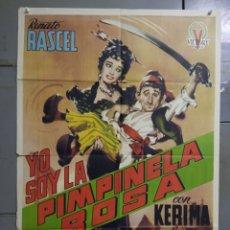 Cine: AAS90 YO SOY LA PIMPINELA ROSA RENATO RASCEL KERIMA POSTER ORIGINAL ESTRENO 70X100. Lote 236158235