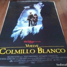 Cine: VUELVE COLMILLO BLANCO - SCOTT BAIRSTOW,CHARMAINE CRAIG, ALFRED MOLINA - POSTER ORIGINAL DISNEY 1994. Lote 236223410