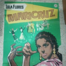 Cine: CARTEL ORIGINAL ESPAÑOL MARICRUZ, MIGUEL ZACARIAS, LOLA FLORES, JULIO ALDAMA. Lote 236244540