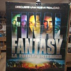 Cine: FINAL FANTASY LA FUERZA INTERIOR - CARTEL DE CINE ORIGINAL 70X100. Lote 236268675
