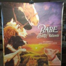 Cine: BABE EL CERDITO VALIENTE - CARTEL DE CINE ORIGINAL 70X100. Lote 236270175