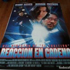 Cine: REACCIÓN EN CADENA - KEANU REEVES, MORGAN FREEMAN, RACHEL WEISZ - POSTER ORIGINAL FOX 1996. Lote 236592015