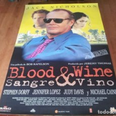 Cine: BLOOD & WINE SANGRE Y VINO - JACK NICHOLSON,STEPHEN DORF,JENNIFER LOPEZ POSTER ORIGINAL FILMAX 1996. Lote 236613825