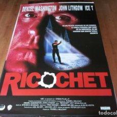 Cine: RICOCHET - DENZEL WASHINGTON, JOHN LITHGOW, KEVIN POLLAK, ICE-T - POSTER ORIGINAL UNION 1991. Lote 236627670