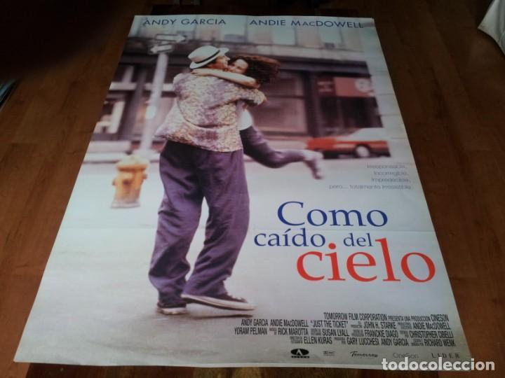 COMO CAÍDO DEL CIELO - ANDY GARCÍA, ANDIE MACDOWELL, RICHARD BRADFORD - POSTER ORIGINAL AURUM 1999 (Cine - Posters y Carteles - Comedia)