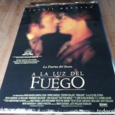 Cine: A LA LUZ DEL FUEGO - SOPHIE MARCEAU, STEPHEN DILLANE - POSTER ORIGINAL BUENAVISTA 1997. Lote 236777705