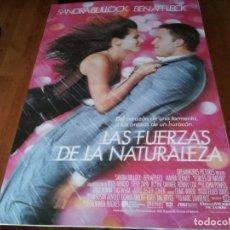 Cine: LAS FUERZAS DE LA NATURALEZA - SANDRA BULLOCK,BEN AFFLECK,MAURA TIERNEY - POSTER ORIGINAL U.I.P 1999. Lote 236791240