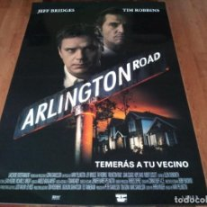 Cine: ARLINGTON ROAD - JEFF BRIDGES, TIM ROBBINS, JOAN CUSACK, HOPE DAVIS - POSTER ORIGINAL AURUM 1999. Lote 236791840