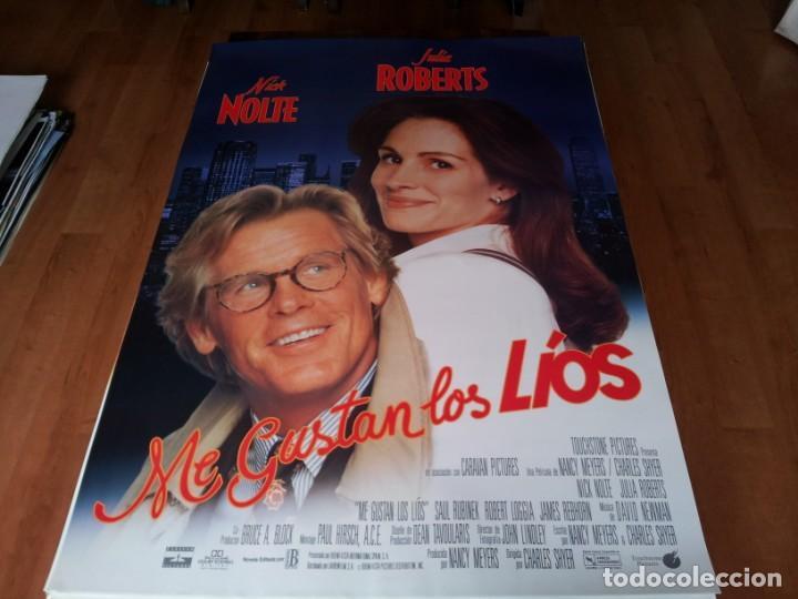 ME GUSTAN LOS LÍOS - NICK NOLTE, JULIA ROBERTS, SAUL RUBINEK - POSTER ORIGINAL BUENAVISTA 1994 (Cine - Posters y Carteles - Comedia)