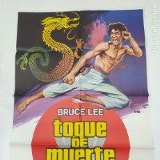 Cine: CARTEL DE LA PELICULA TOQUE DE MUERTE. BRUCE LEE. TDKP23B. Lote 236811995