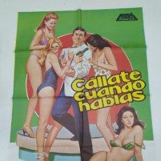 Cine: CARTEL DE LA PELICULA CÁLLATE CUANDO HABLAS. - ALDO MACCIONE - EDWIGE FENECH. TDKP22G. Lote 236831555