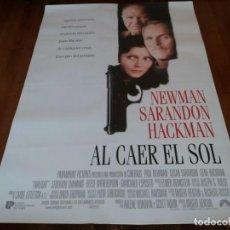 Cine: AL CAER EL SOL - PAUL NEWMAN, SUSAN SARANDON, GENE HACKMAN - POSTER ORIGINAL U.I.P 1998. Lote 236953735