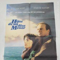 Cinema: CARTEL DE LA PELICULA HIJOS DE UN DIOS MENOR. WILLIAM HURT, MARLEE MATLIN. TDKP22E. Lote 237015560