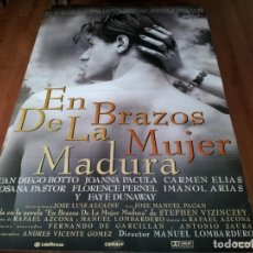 Cine: EN BRAZOS DE LA MUJER MADURA - JUAN DIEGO BOTTO, FAYE DUNAWAY - POSTER ORIGINAL SOGEPAQ 1997. Lote 237379210