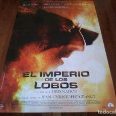 Cine: EL IMPERIO DE LOS LOBOS - JEAN RENO, ARLY JOVER, LAURA MORANTE - POSTER ORIGINAL ON PICTURES 2005. Lote 237545590