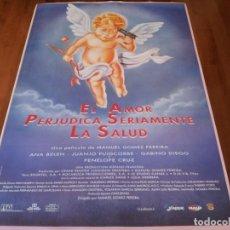 Cine: EL AMOR PERJUDICA SERIAMENTE LA SALUD - ANA BELÉN, PENELOPE CRUZ - POSTER ORIGINAL COLUMBIA 1996. Lote 237551535