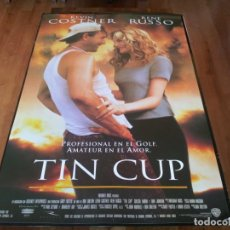 Cine: TIN CUP - KEVIN COSTNER, RENÉ RUSSO, CHEECH MARIN, DON JOHNSON - POSTER ORIGINAL WARNER 1996. Lote 237552265
