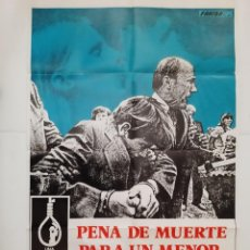 Cine: ANTIGUO CARTEL CINE PENA DE MUERTE PARA UN MENOR VERIDICA HISTORIA + 6 FOTOCROMOS CC355 RV. Lote 237560010