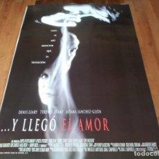 Cine: ..Y LLEGÓ EL AMOR - DENIS LEARY, TERENCE STAMP, AITANA SÁNCHEZ-GIJÓN - POSTER ORIGINAL COLUMBIA 1997. Lote 237565480