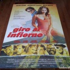 Cine: GIRO AL INFIERNO - SEAN PENN, JENNIFER LOPEZ,NICK NOLTE,OLIVER STONE - POSTER ORIGINAL COLUMBIA 1997. Lote 237739040