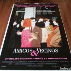 Cine: AMIGOS Y VECINOS - JASON PATRIC, NASTASSJA KINSKI, CATHERINE KEENER - POSTER ORIGINAL WARNER 1998. Lote 237927995