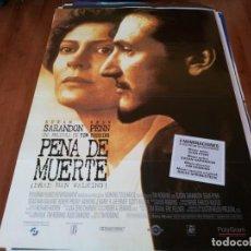 Cine: PENA DE MUERTE - SUSAN SARANDON, SEAN PENN, ROBERT PROSKY,TIM ROBBINS - POSTER ORIGINAL SOGEPAQ 1995. Lote 238102070