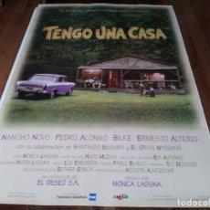 Cine: TENGO UNA CASA - SILKE, NANCHO NOVO, ERNESTO ALTERIO, PEDRO ALONSO - POSTER ORIGINAL WARNER 1996. Lote 238466480
