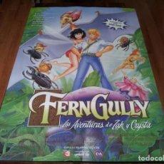 Cine: FERNGULLY, LAS AVENTURAS DE ZAK Y CRYSTA - ANIMACION - POSTER ORIGINAL FOX 1992. Lote 238483440