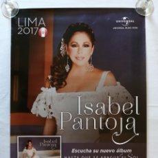 Cine: ISABEL PANTOJA, POSTER PROMOCIONAL GIGANTE, HASTA QUE SE APAGUE EL SOL, 2017. Lote 102899103