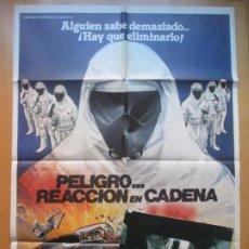 Cine: CARTEL CINE + 12 FOTOCROMOS PELIGRO... REACCION EN CADENA ROSS THOMPSON 1981 CCF196. Lote 239417270