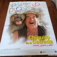 Cine: PÁPA PIQUILLO - QUIQUITO, LA CHUNGA, JAVIVI,AREVALO,BIGOTE ARROCET - POSTER ORIGINAL BUENAVISTA 1998. Lote 239487220