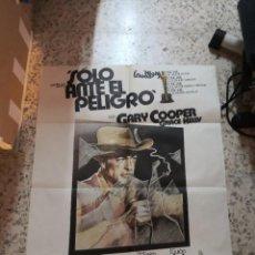 Cine: POSTER CARTEL CINE, SOLO ANTE EL PELIGRO, GARY COOPER, GRACE KELLY, 1979. Lote 239606185