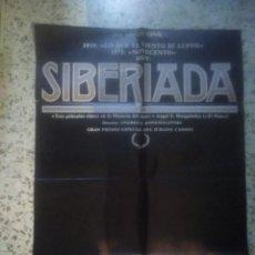 Cine: POSTER CARTEL DE CINE ORIGINAL ESPAÑOL - SIBERIADA - ANDREI KONCHALOVSKY - ARTE Y ENSAYO. Lote 239704560