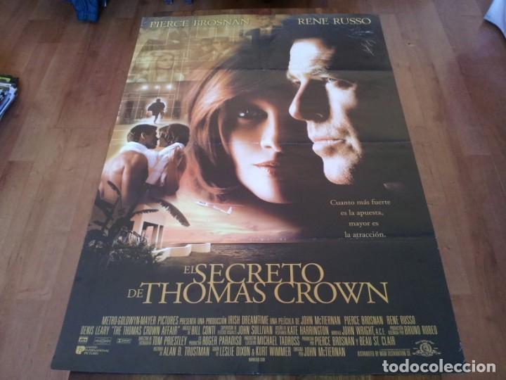 EL SECRETO DE THOMAS CROWN - PIERCE BROSNAN, RENÉ RUSSO, DENIS LEARY - POSTER ORIGINAL U.I.P 1999 (Cine - Posters y Carteles - Acción)